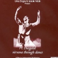 Pt. Durgalal: Nirvana Through Dance