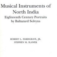 Musical Instruments of North India: Eighteenth Century Portraits by Baltazard Solvyns