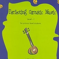 Perfecting Carnatic Music: Level 1
