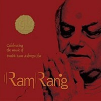 Ramrang: Celebrating the Music of Ram Ashreya Jha