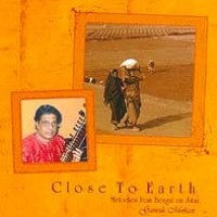 Close to Earth: Melodies from Bengal on Sitar